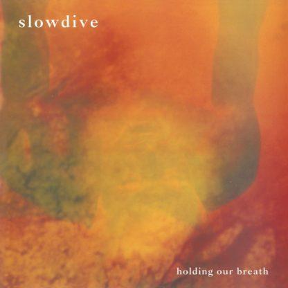 SLOWDIVE Holding Your Breath - Vinyl LP (orange)