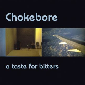 CHOKEBORE A Taste For Bitters - Vinyl LP (gold with black & white splatter)
