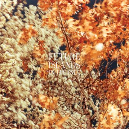 FUTURE ISLANDS In The Fall - Vinyl LP (Copper Translucent)