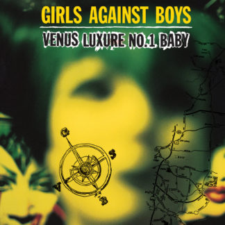 GIRLS AGAINST BOYS Venus Luxure No. 1 Baby - Vinyl LP (black)