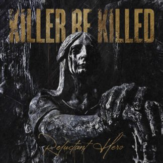 KILLER BE KILLED Reluctant Hero - Vinyl 2xLP (black)