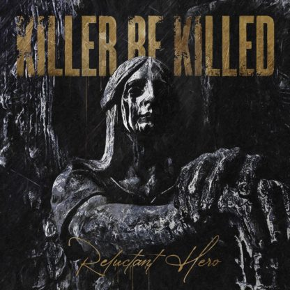 KILLER BE KILLED Reluctant Hero - Vinyl 2xLP (black)