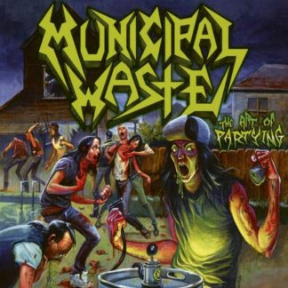 MUNICIPAL WASTE The Art Of Partying - Vinyl LP (black)