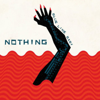 NOTHING Blue Line Baby - Vinyl LP (white)