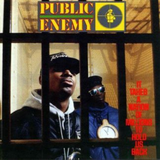 PUBLIC ENEMY It Takes A Nation Of Millions To Hold Us Back - Vinyl LP (black)