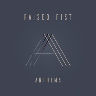 RAISED FIST Anthems - Vinyl LP (black)