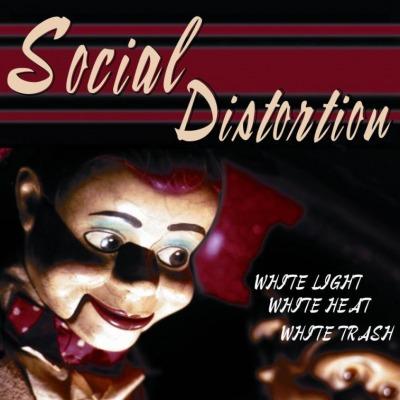 SOCIAL DISTORTION White Light, White Heat, White Trash - Vinyl LP (black)