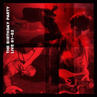 THE BIRTHDAY PARTY Live 81-82 - Vinyl 2xLP (black)