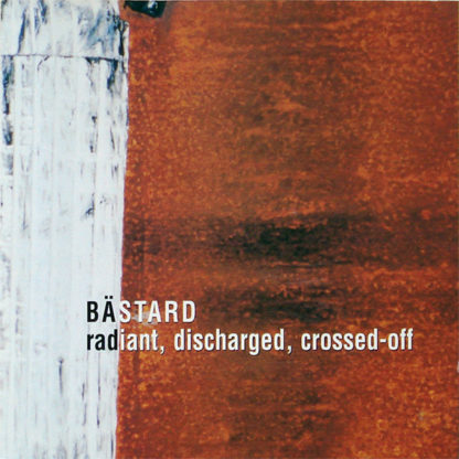 BÄSTARD Radiant, Discharged, Crossed-Off - Vinyl LP (black)