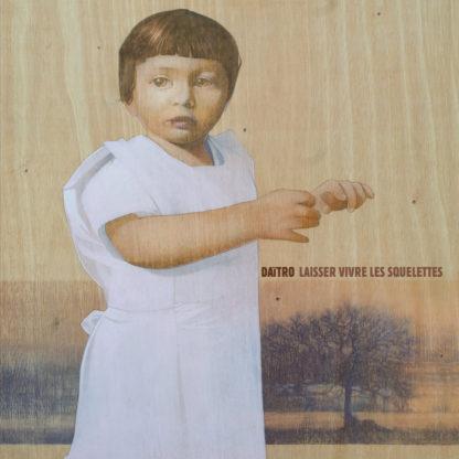 DAITRO Laisser Vivre Les Squelettes - Vinyl LP (black)