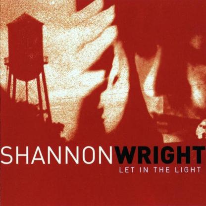 SHANNON WRIGHT Let In The Light - Vinyl LP (black)