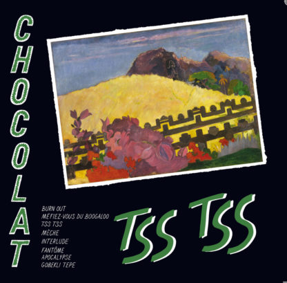 CHOCOLAT Tss Tss - Vinyl LP (black)