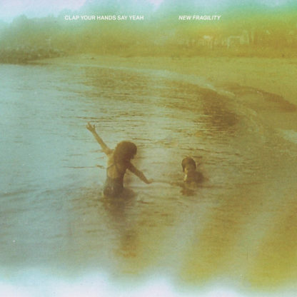 CLAP YOUR HANDS AND SAY YEAH New Fragility - Vinyl LP (black)