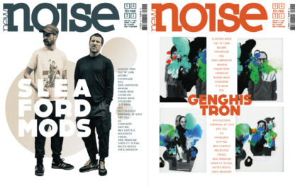 NEW NOISE MAGAZINE #56 Sleaford Mods Genghis Tron