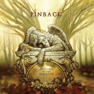 PINBACK Autumn Of The Seraphs - Vinyl LP (black)