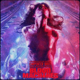 CARPENTER BRUT Blood Machines Ost - Vinyl LP (black)