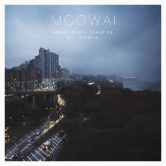 MOGWAI Hardcore Will Never Die But You Will - Vinyl 2xLP (black)