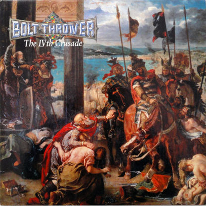 BOLT THROWER The IVth Crusade - Vinyl LP (black)
