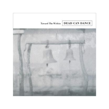 DEAD CAN DANCE Toward The Within - Vinyl 2xLP (black)