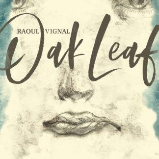 RAOUL VIGNAL Oak Leaf - Vinyl LP (black)