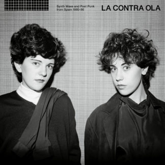 LA CONTRA OLA Synth Wave And Post Punk From Spain 1980-86 - Vinyl 2xLP (black)