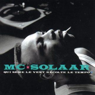 MC SOLAAR Qui Sème Le Vent Récolte Le Tempo - Vinyl LP (black)