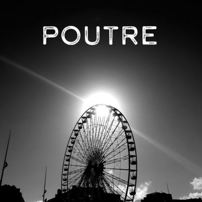 POUTRE Last In First Out - Vinyl LP (white)