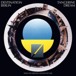 TANGERINE DREAM Destination Berlin (From The Original Motion Picture) - Vinyl LP (black)