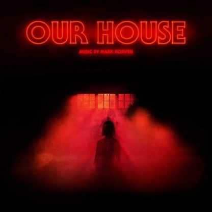 MARK KORVEN Our House (Orignal Motion Picture Soundtrack) - Vinyl LP (black)
