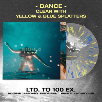 MILKILO Abandon - Vinyl LP (clear with yellow and blue splatters)
