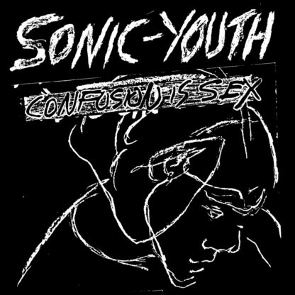 SONIC YOUTH Confusion Is Sex - Vinyl LP (black)