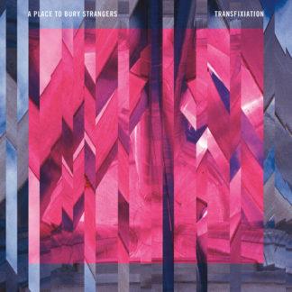 A PLACE TO BURY STRANGERS Transfixiation - Vinyl LP (black)