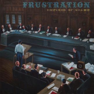 FRUSTRATION Empires Of Shame - Vinyl LP (black)
