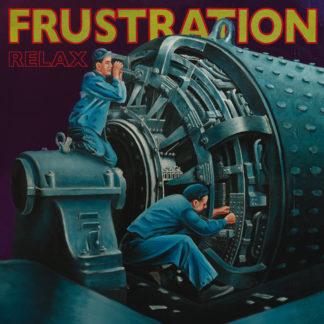 FRUSTRATION Relax - Vinyl LP (black)