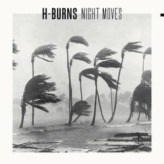 H-BURNS Night Moves - Vinyl LP (black)