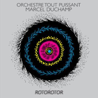 ORCHESTRE TOUT PUISSANT MARCEL DUCHAMP Rotorotor - Vinyl LP (silver)