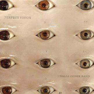 THALIA ZEDEK BAND Perfect Vision - Vinyl LP (black)