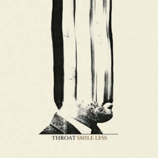 THROAT Smile Less - Vinyl LP (black)